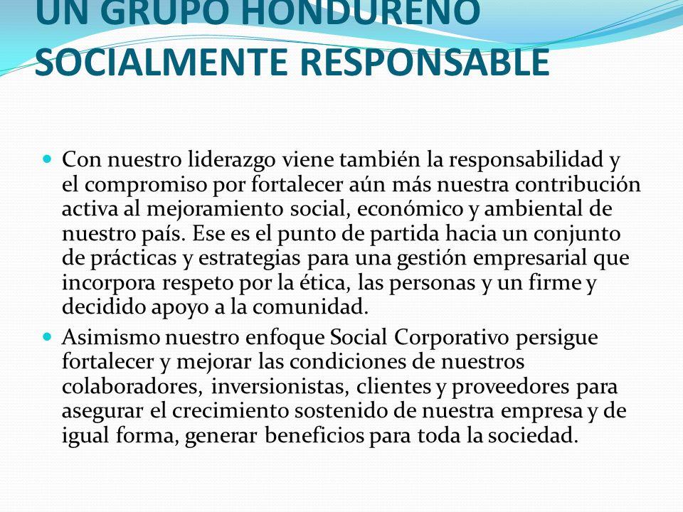 UN GRUPO HONDUREÑO SOCIALMENTE RESPONSABLE