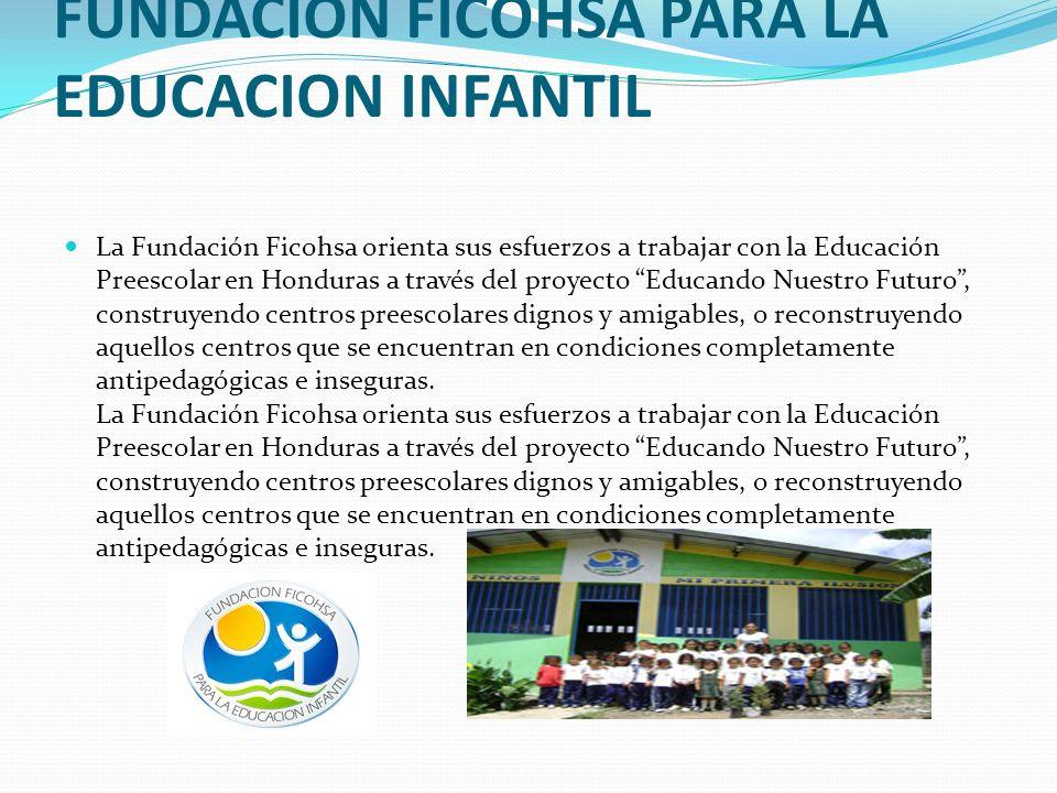 FUNDACION FICOHSA PARA LA EDUCACION INFANTIL