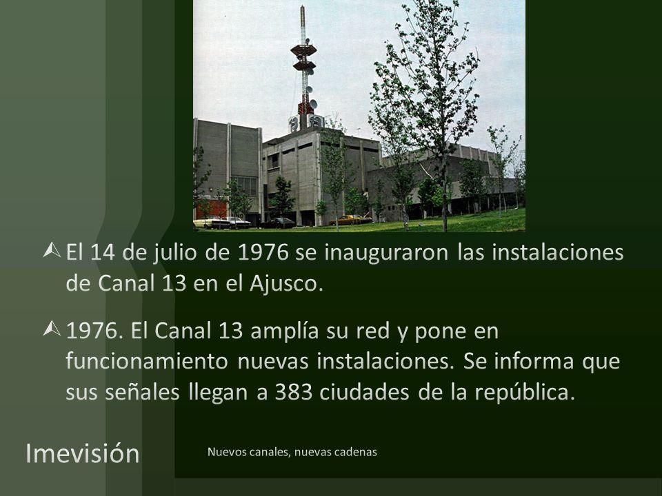 El 14 de julio de 1976 se inauguraron las instalaciones de Canal 13 en el Ajusco.