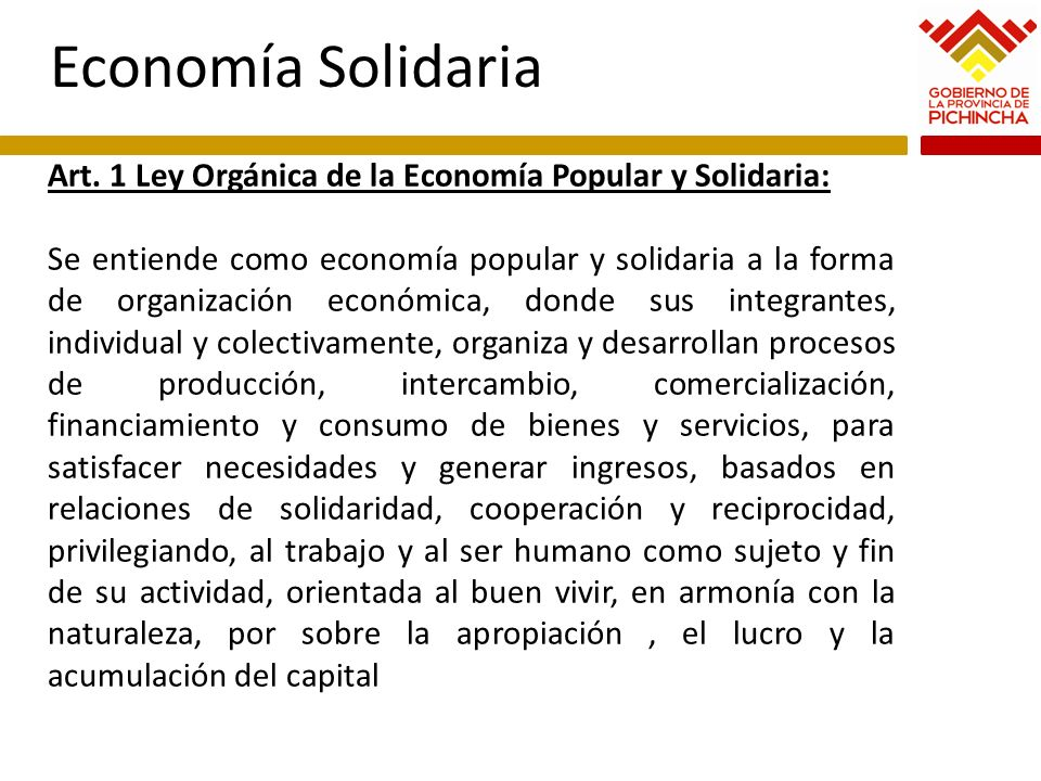 Economía Solidaria Art. 1 Ley Orgánica de la Economía Popular y Solidaria: