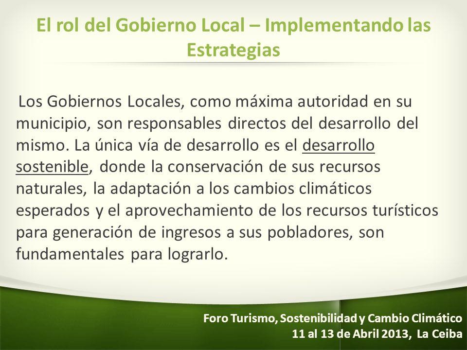 El rol del Gobierno Local – Implementando las Estrategias