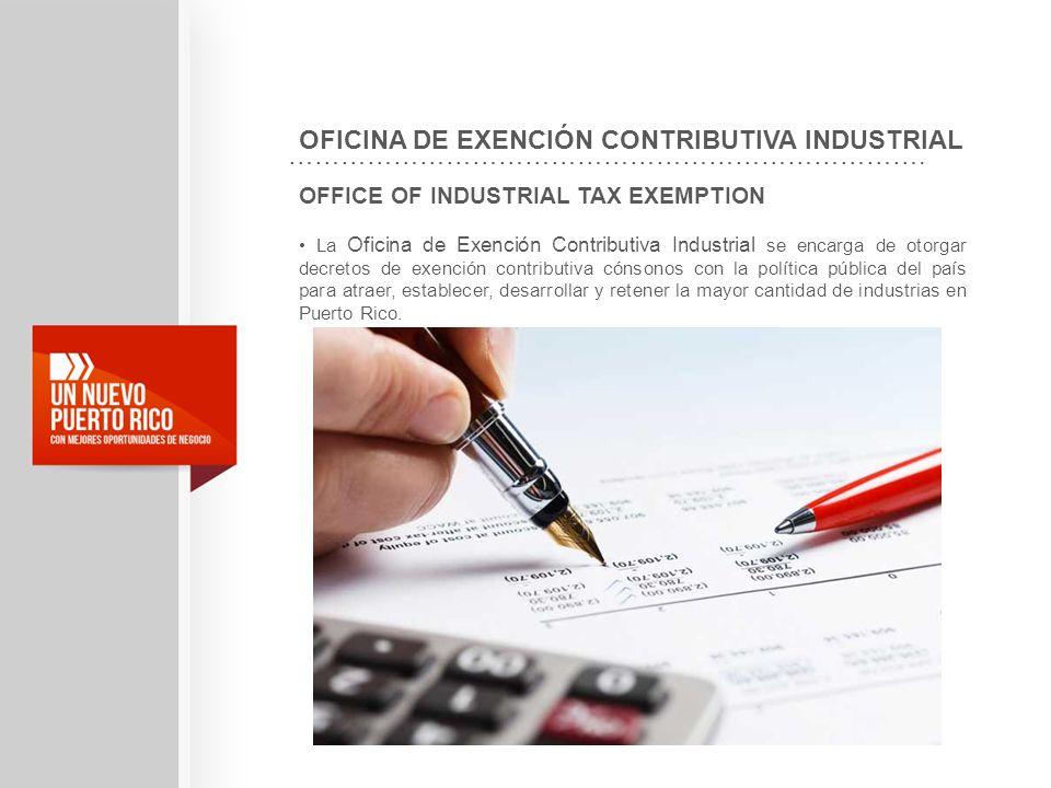 OFICINA DE EXENCIÓN CONTRIBUTIVA INDUSTRIAL