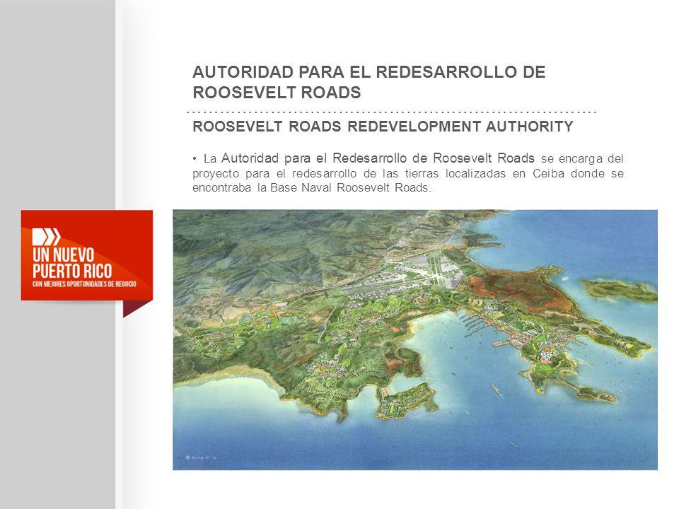 AUTORIDAD PARA EL REDESARROLLO DE ROOSEVELT ROADS