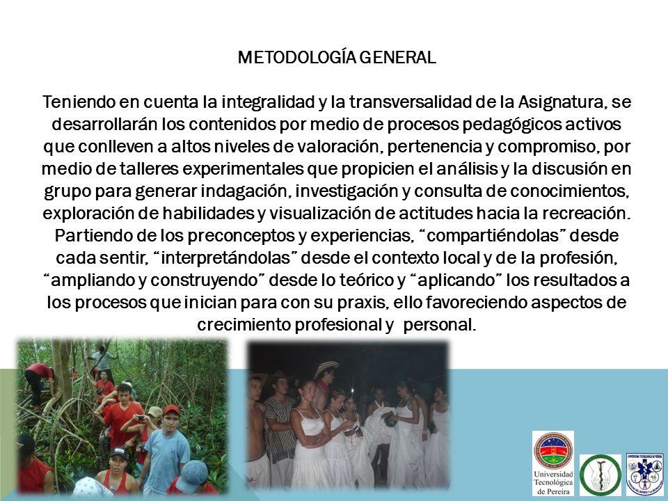 METODOLOGÍA GENERAL