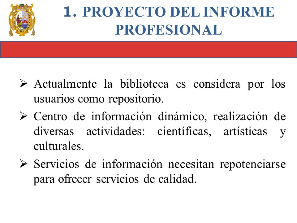 1. PROYECTO DEL INFORME PROFESIONAL