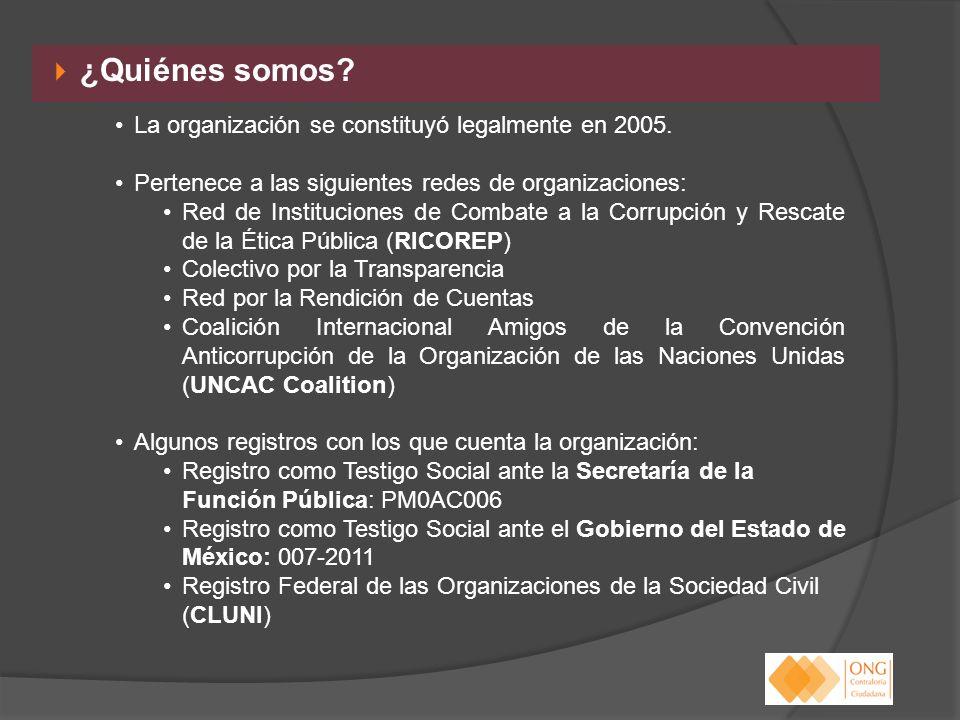 ¿Quiénes somos La organización se constituyó legalmente en 2005.