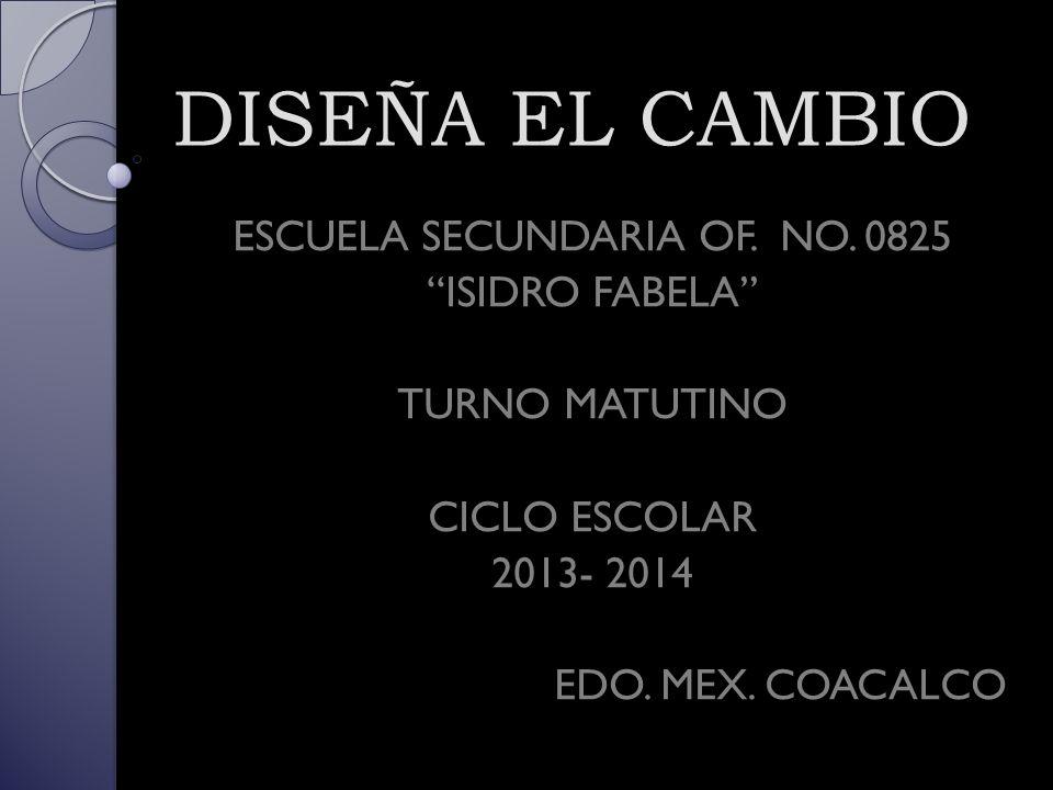 ESCUELA SECUNDARIA OF. NO. 0825