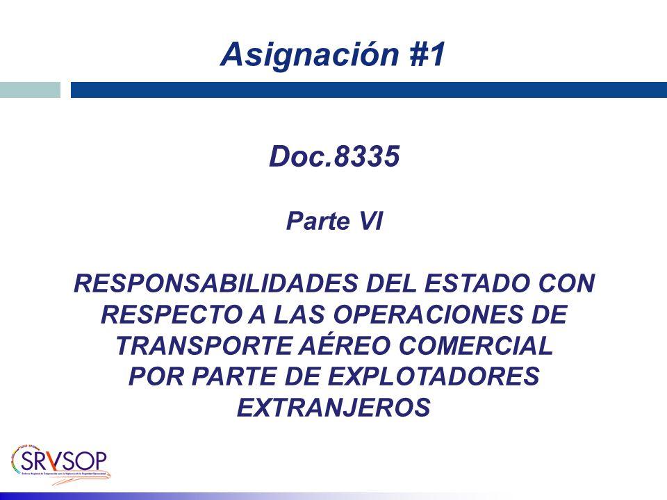 Asignación #1 Doc.8335 Parte VI