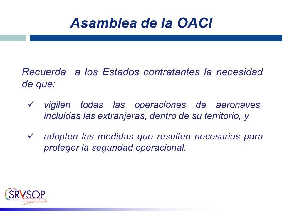 Asamblea de la OACI Recuerda a los Estados contratantes la necesidad de que: