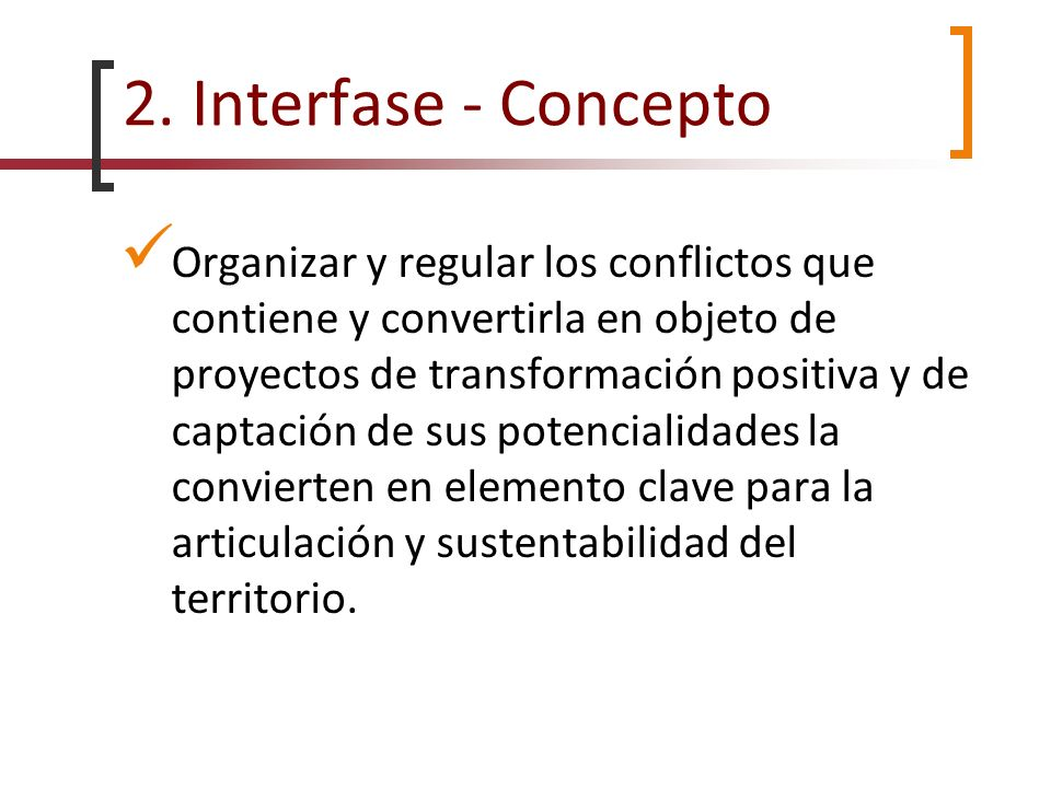 2. Interfase - Concepto