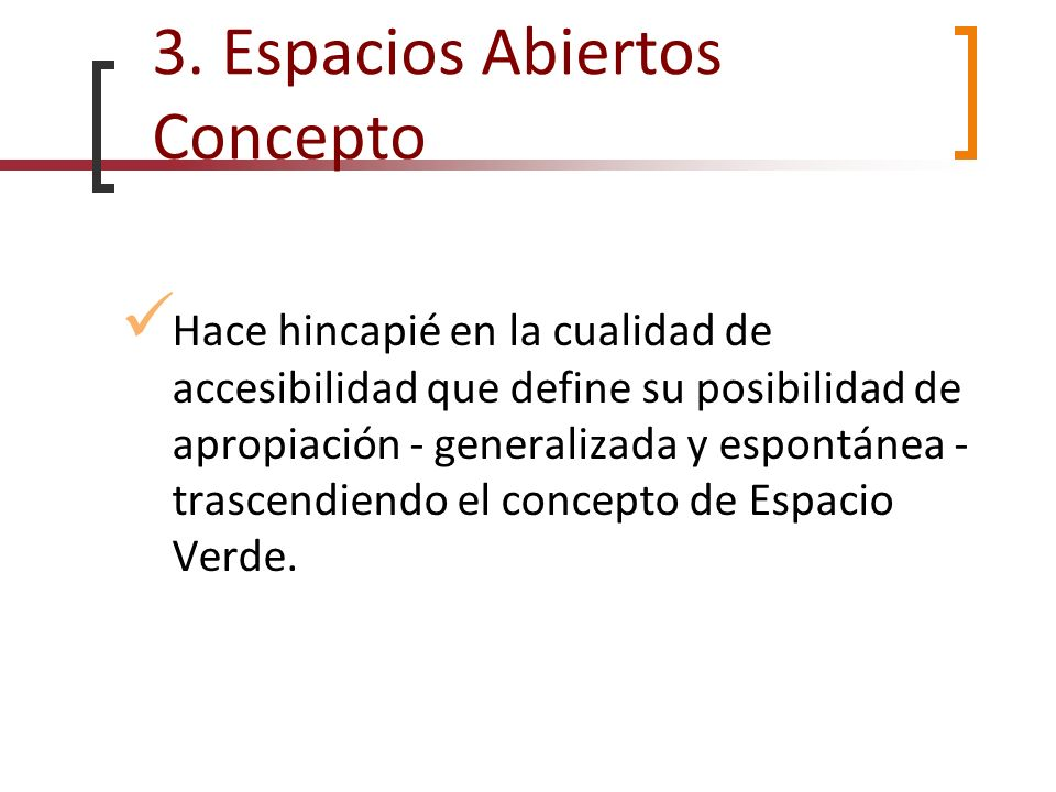 3. Espacios Abiertos Concepto
