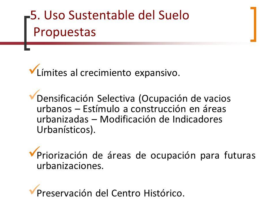 5. Uso Sustentable del Suelo Propuestas