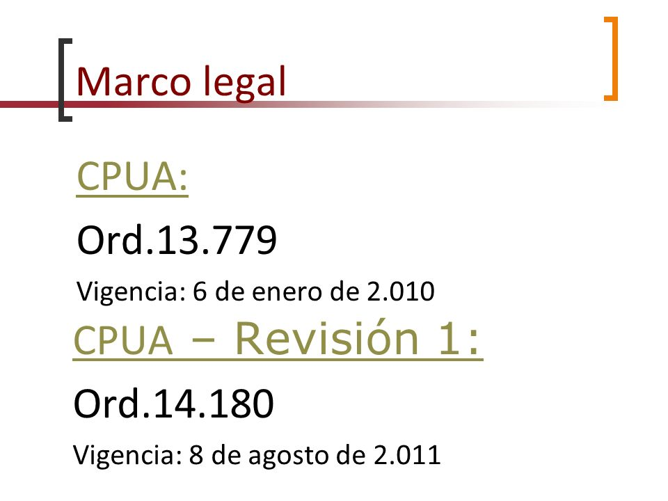 Marco legal CPUA: Ord.13.779 CPUA – Revisión 1: Ord.14.180