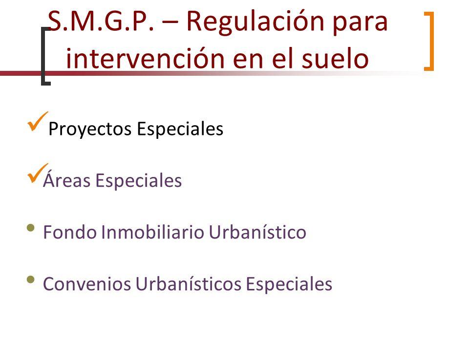 S.M.G.P. – Regulación para intervención en el suelo
