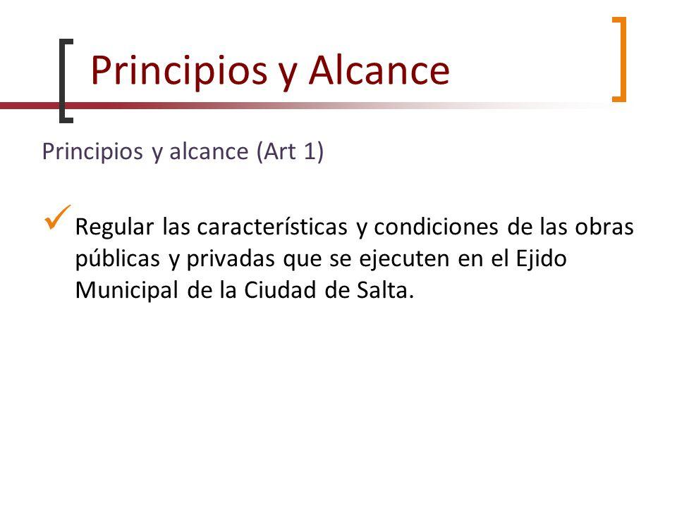 Principios y Alcance Principios y alcance (Art 1)