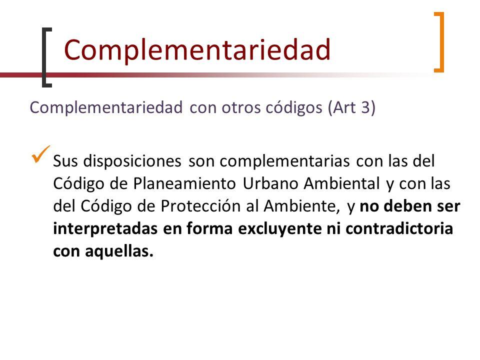 Complementariedad Complementariedad con otros códigos (Art 3)