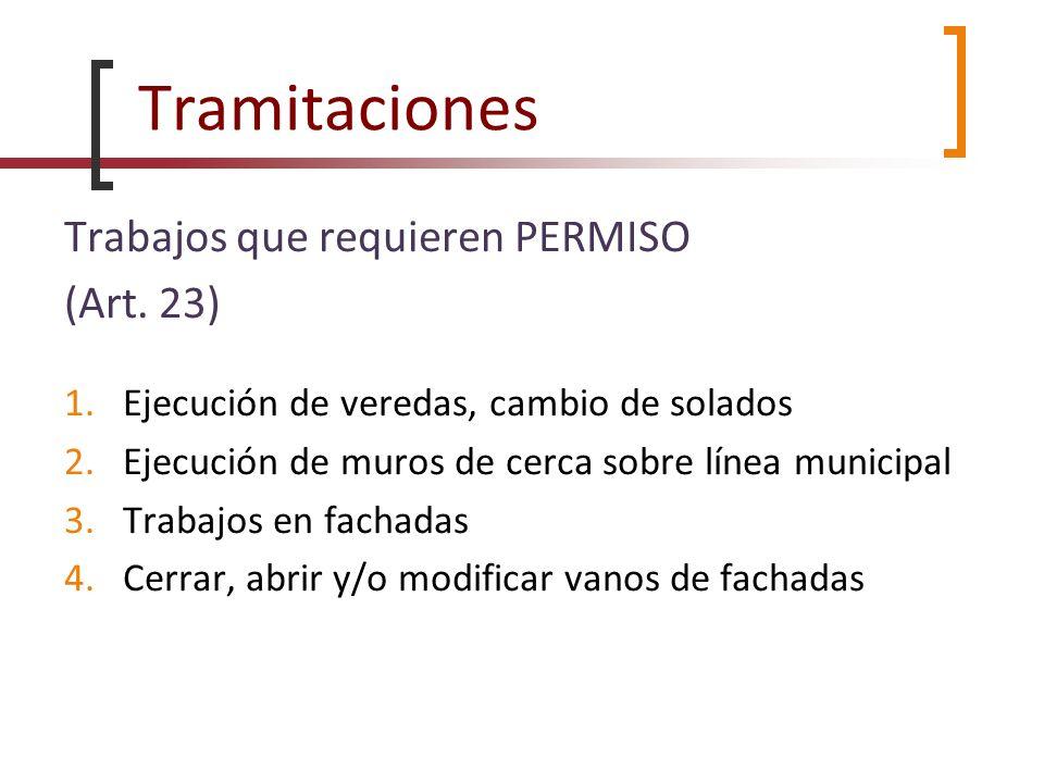 Tramitaciones Trabajos que requieren PERMISO (Art. 23)