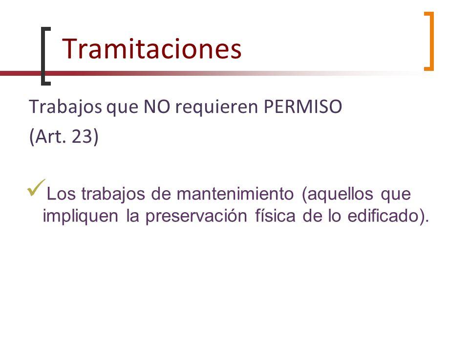 Tramitaciones Trabajos que NO requieren PERMISO (Art. 23)