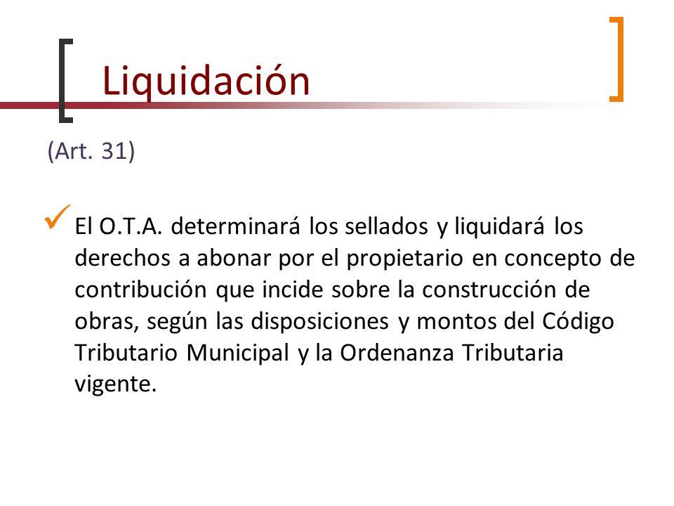 Liquidación (Art. 31)