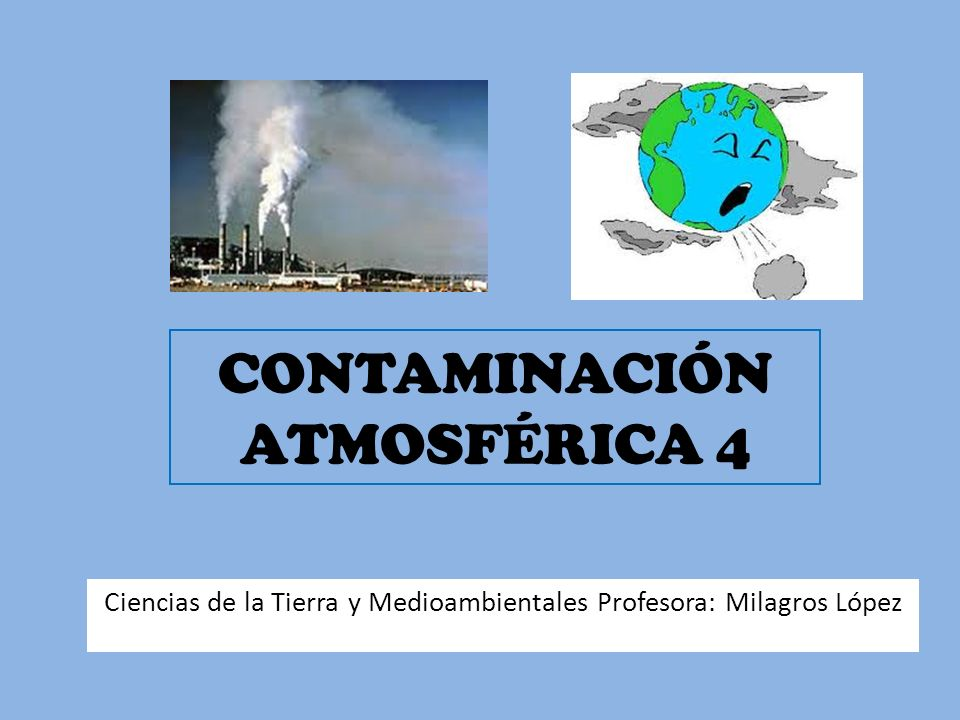 CONTAMINACIÓN ATMOSFÉRICA 4