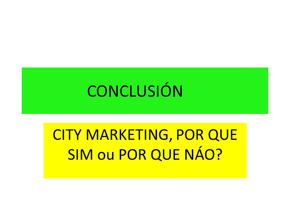 CITY MARKETING, POR QUE SIM ou POR QUE NÁO