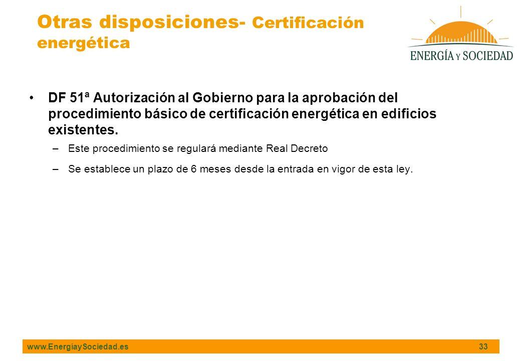 Otras disposiciones- Certificación energética