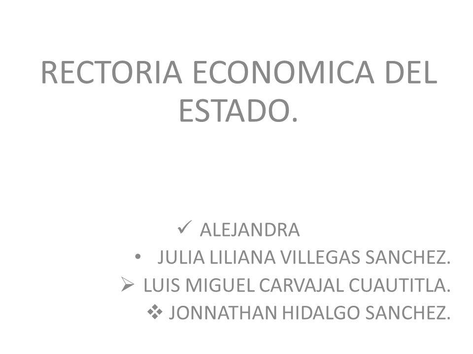 RECTORIA ECONOMICA DEL ESTADO.