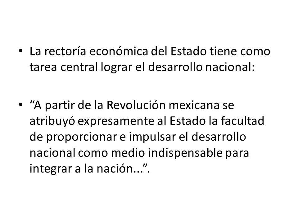 La rectoría económica del Estado tiene como tarea central lograr el desarrollo nacional: