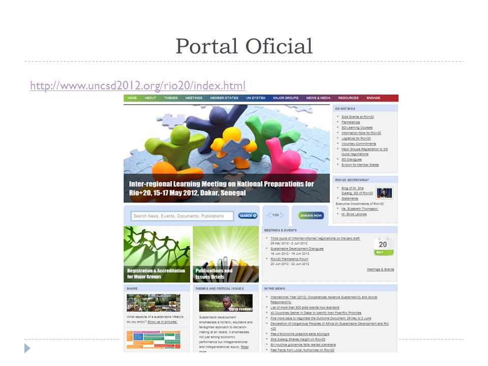 Portal Oficial http://www.uncsd2012.org/rio20/index.html