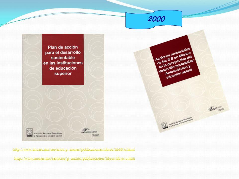 2000 http://www.anuies.mx/servicios/p_anuies/publicaciones/libros/lib68/0.html.