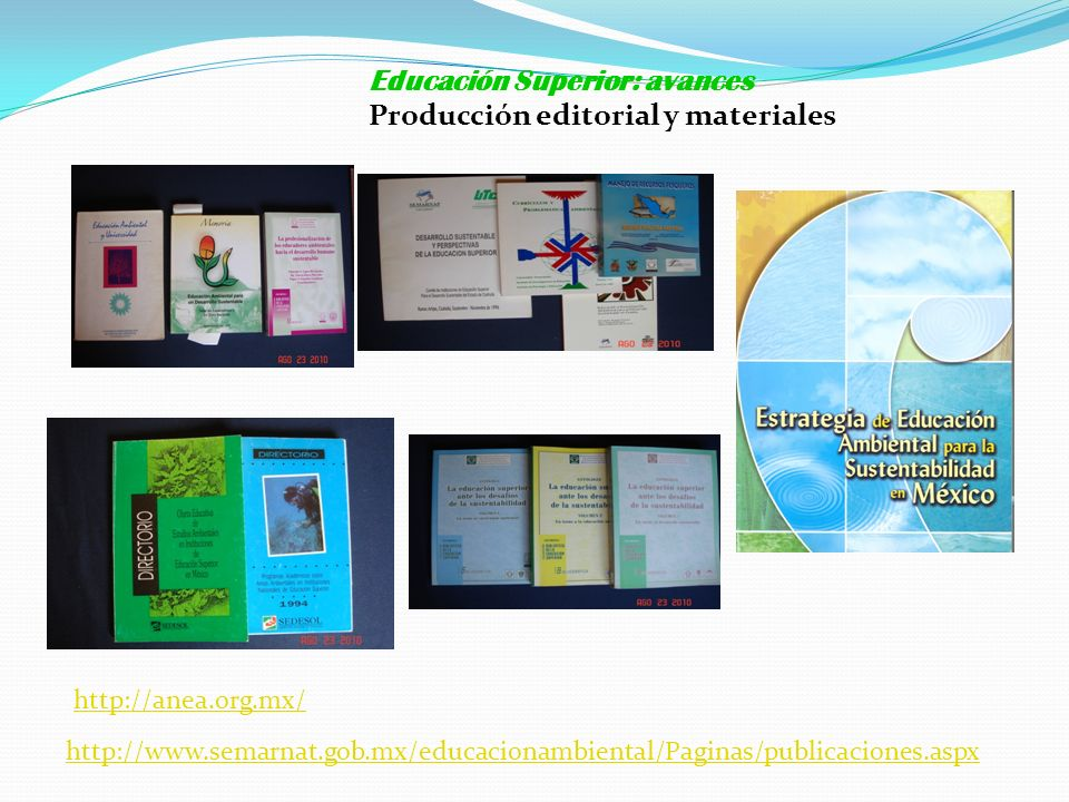 Educación Superior: avances Producción editorial y materiales