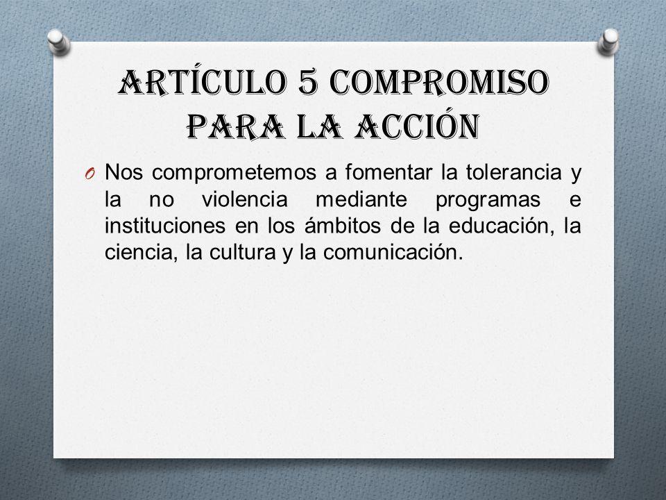 Artículo 5 Compromiso para la acción