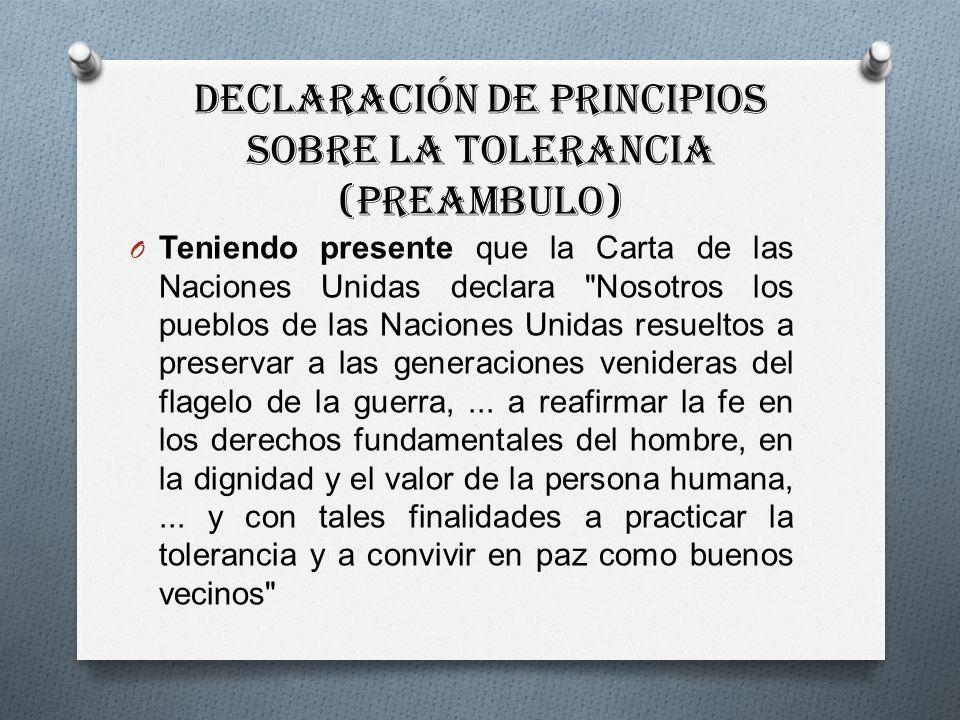 Declaración de Principios sobre la Tolerancia (PREAMBULO)