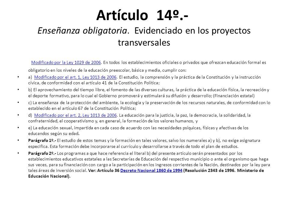 Artículo 14º. - Enseñanza obligatoria
