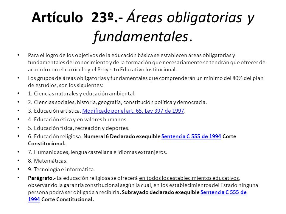 Artículo 23º.- Áreas obligatorias y fundamentales.