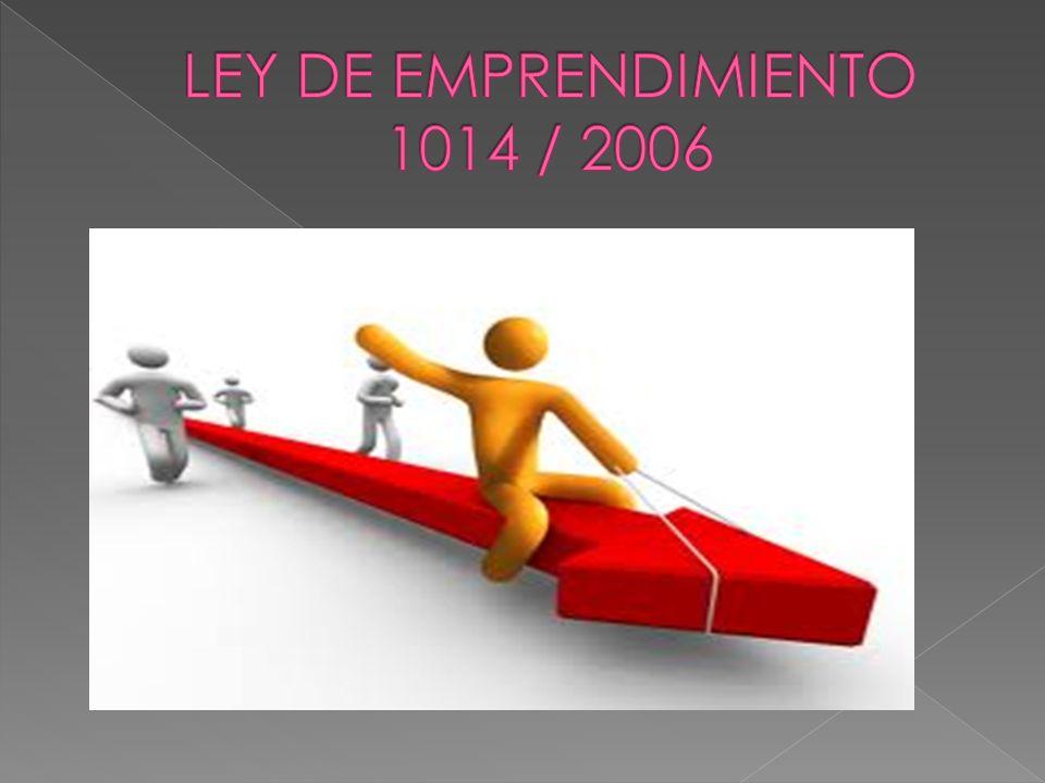 LEY DE EMPRENDIMIENTO 1014 / 2006