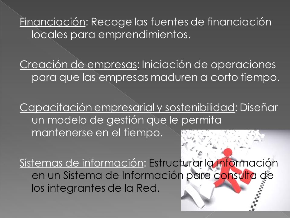 Financiación: Recoge las fuentes de financiación locales para emprendimientos.