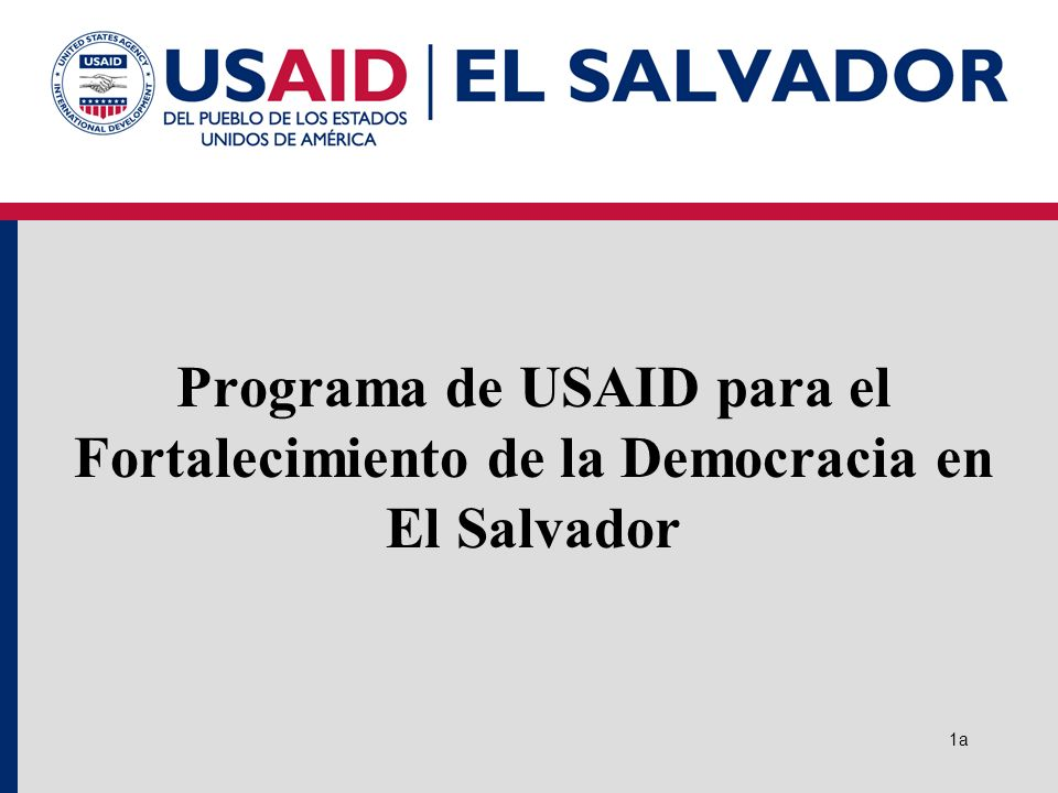Programa de USAID para el Fortalecimiento de la Democracia en El Salvador