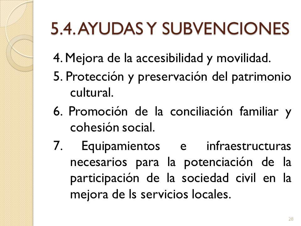 5.4. AYUDAS Y SUBVENCIONES