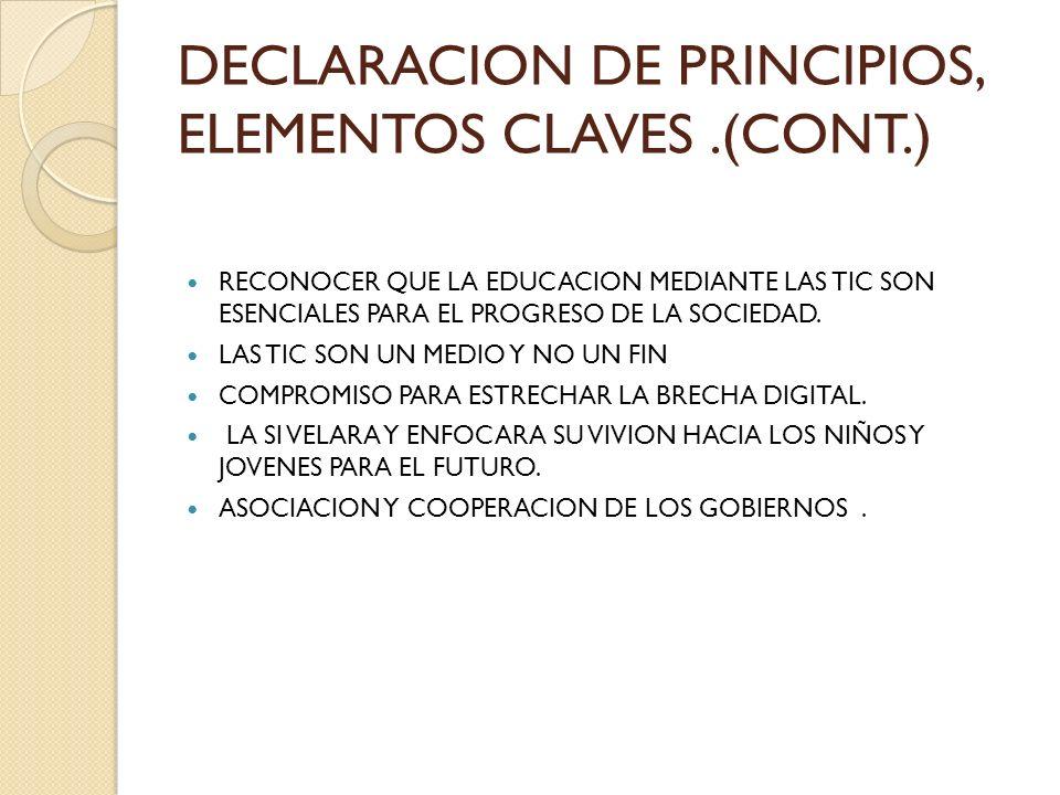 DECLARACION DE PRINCIPIOS, ELEMENTOS CLAVES .(CONT.)
