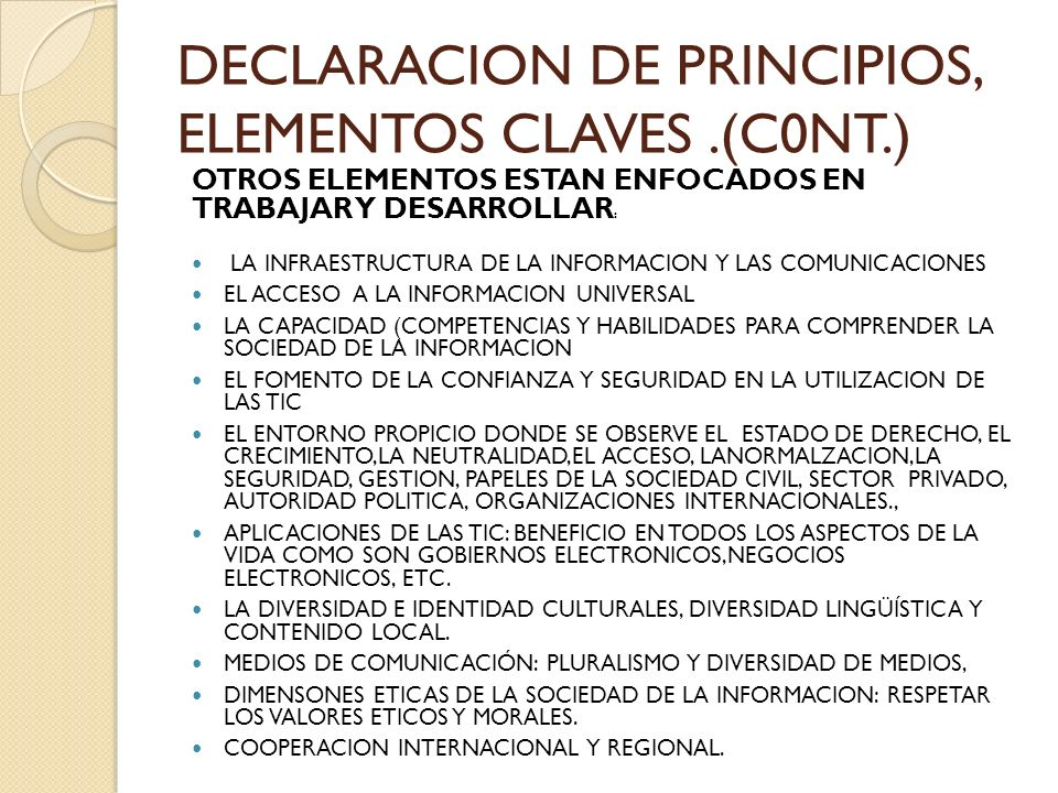 DECLARACION DE PRINCIPIOS, ELEMENTOS CLAVES .(C0NT.)
