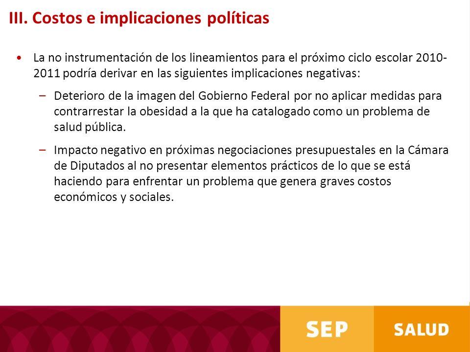 III. Costos e implicaciones políticas
