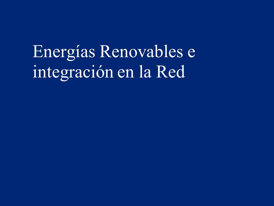 Energías Renovables e integración en la Red