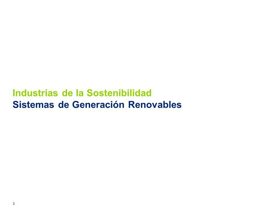 Industrias de la Sostenibilidad Sistemas de Generación Renovables