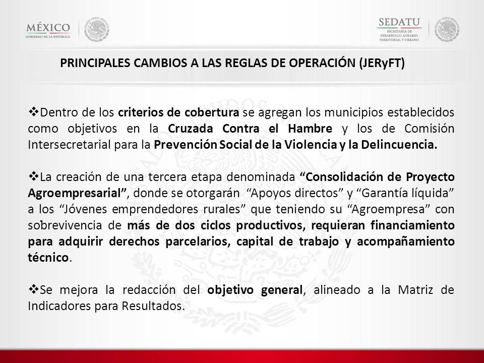 PRINCIPALES CAMBIOS A LAS REGLAS DE OPERACIÓN (JERyFT)