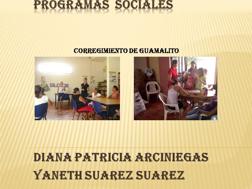 DIANA PATRICIA ARCINIEGAS YANETH SUAREZ SUAREZ