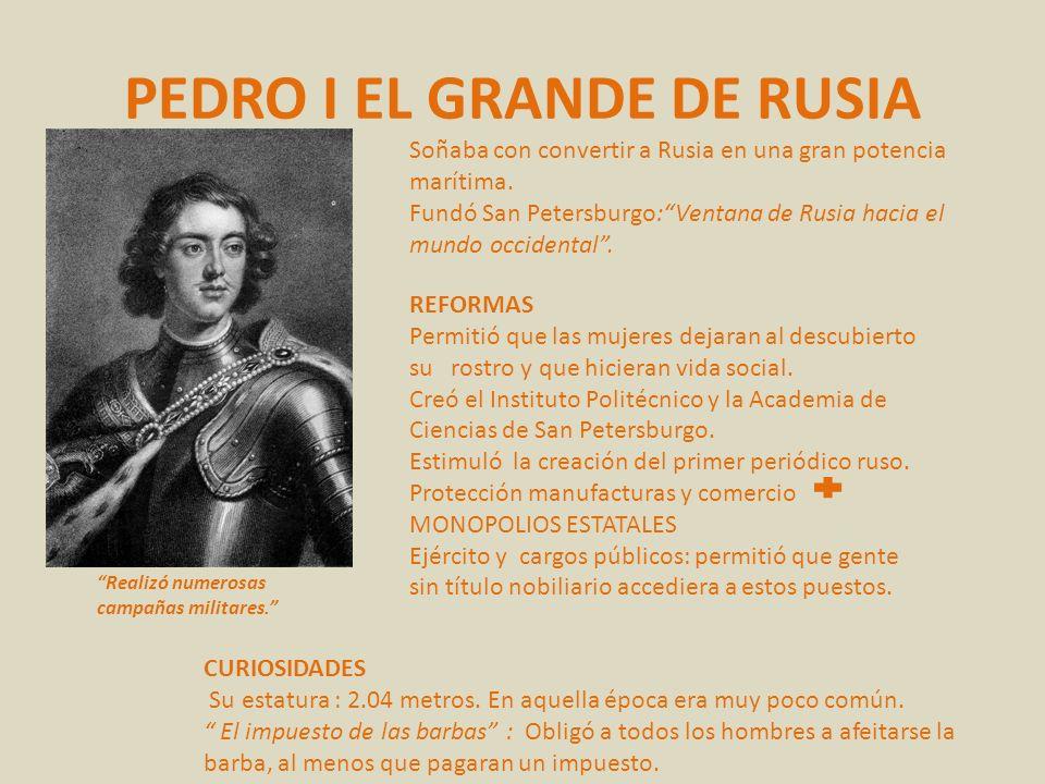 PEDRO I EL GRANDE DE RUSIA
