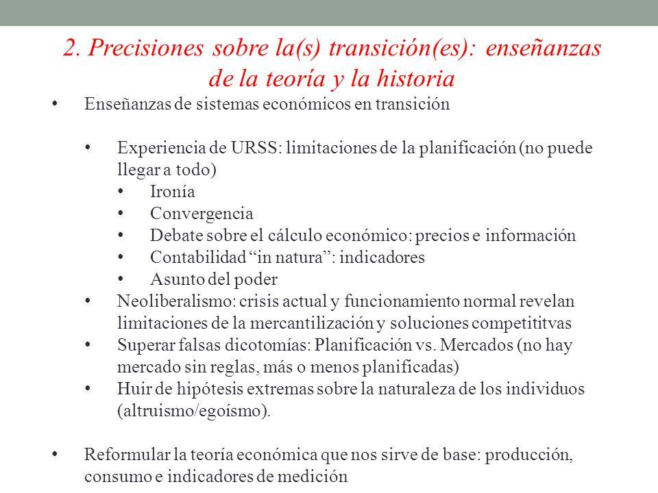 2. Precisiones sobre la(s) transición(es): enseñanzas de la teoría y la historia