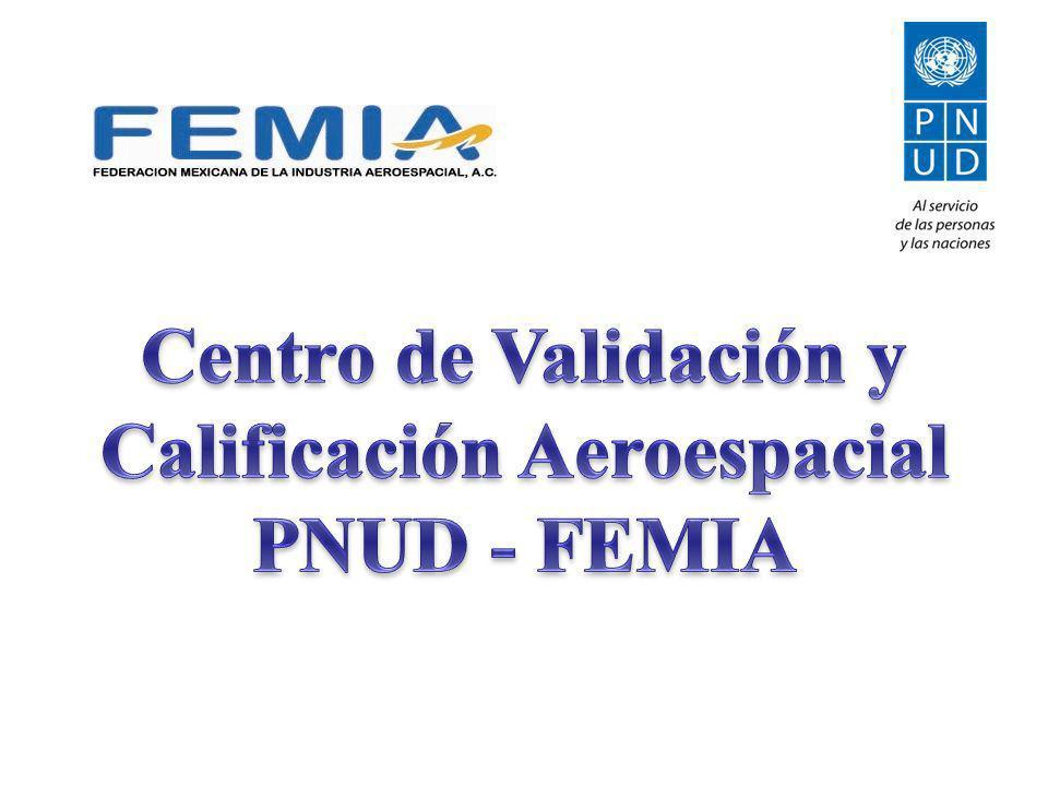 Centro de Validación y Calificación Aeroespacial PNUD - FEMIA