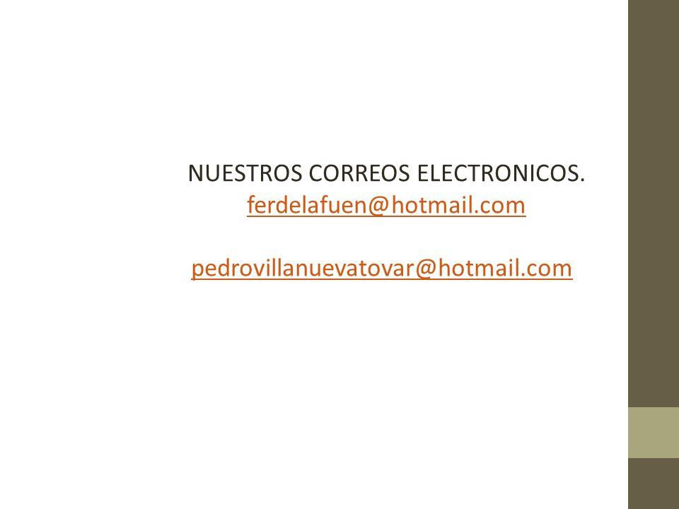 NUESTROS CORREOS ELECTRONICOS.